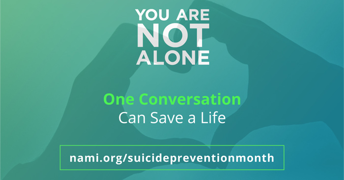You Are Not Alone - NAMI Suicide Prevention graphic